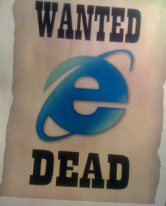 wanted : IE, dead